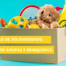 Uma lição de solidariedade – doação de roupas e brinquedos